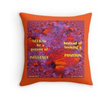 INFLUENCE OTHERS FOR EXCELLENCE Throw Pillow