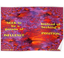 INFLUENCE OTHERS FOR EXCELLENCE Poster