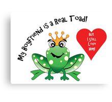 Boyfriend Toad I Still Love Him! Canvas Print