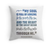 Secret of the Sea Henry Wadsworth Longfellow Quote Art Throw Pillow
