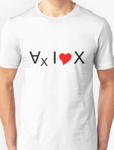 For all values of x, I love x! - dark text T-Shirt