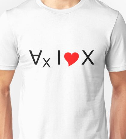 For all values of x, I love x! - dark text Unisex T-Shirt