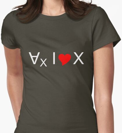 For all values of x, I love x! - light text Womens Fitted T-Shirt