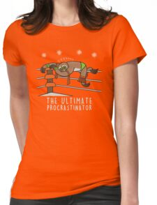 The Ultimate procrastinator  Womens Fitted T-Shirt
