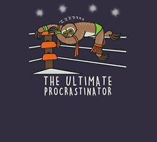 The Ultimate procrastinator  Unisex T-Shirt