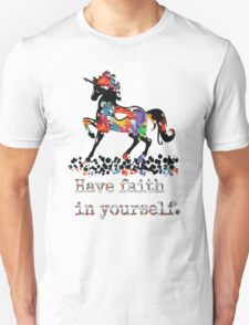 Have faith in your self T-Shirt