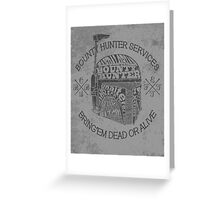 Hunter services. Greeting Card