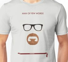 Man of few words. Unisex T-Shirt