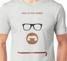 Man of few words. Unisex T-Shirt