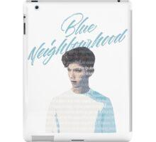 Blue Neighborhood Lyrics  iPad Case/Skin