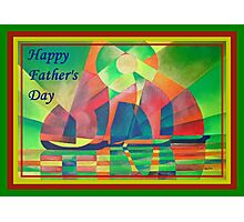 Happy Father's Day Sea of Green With Cubist Abstract Junks  Photographic Print