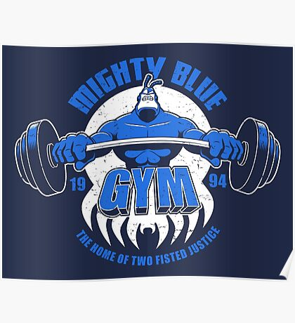 Mighty Blue Gym Poster