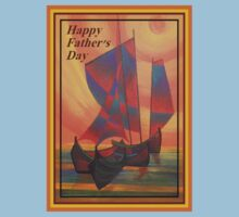 Happy Fathers Day (Red Sails In The Sunset) Greeting Kids Tee