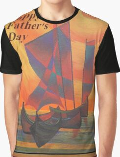 Happy Fathers Day (Red Sails In The Sunset) Greeting Graphic T-Shirt