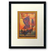 Happy Fathers Day (Red Sails In The Sunset) Greeting Framed Print
