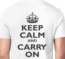 KEEP CALM, Keep Calm & Carry On, Be British! Blighty, UK, United Kingdom, Black on white Unisex T-Shirt