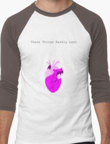 These Things Rarely last Men's Baseball ¾ T-Shirt