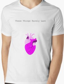 These Things Rarely last Mens V-Neck T-Shirt