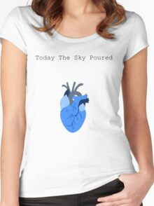 Today The Sky Poured Women's Fitted Scoop T-Shirt