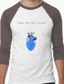 Today The Sky Poured Men's Baseball ¾ T-Shirt