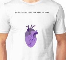 He Was Braver than the Rest of Them Unisex T-Shirt