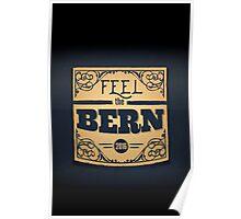 Feel the Bern - Bernie Sanders - 2016 Election Poster