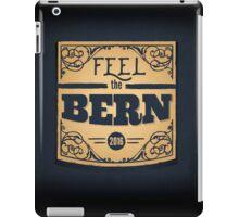 Feel the Bern - Bernie Sanders - 2016 Election iPad Case/Skin