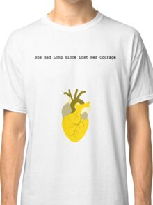 She Had Long Since Lost Her Courage Classic T-Shirt