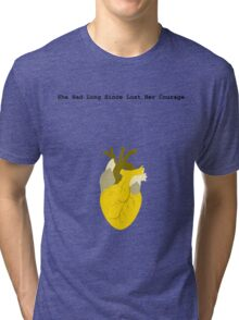 She Had Long Since Lost Her Courage Tri-blend T-Shirt