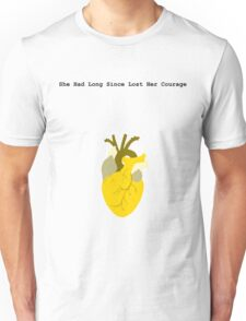 She Had Long Since Lost Her Courage Unisex T-Shirt