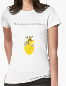 She Had Long Since Lost Her Courage Womens Fitted T-Shirt