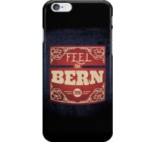 Feel the Bern – Bernie Sanders – 2016 Election iPhone Case/Skin