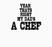 Chef Cook Dad Unisex T-Shirt