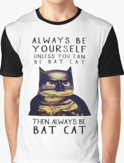 Batman batcat quote parody Graphic T-Shirt