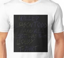I Killed Jason Todd Unisex T-Shirt