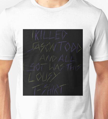 I Killed Jason Todd Unisex T-Shirt