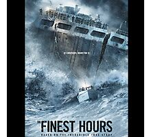 the finest hours Photographic Print
