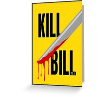 Kill Bill film poster Greeting Card