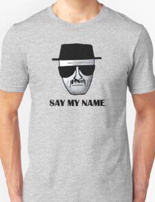 Breaking Bad Walter White Heisemberg Quotes Unisex T-Shirt