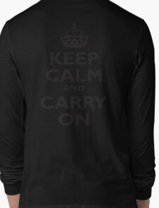KEEP CALM, & CARRY ON, BE BRITISH, BLIGHTY, UK, WWII, PROPAGANDA, IN BLACK Long Sleeve T-Shirt