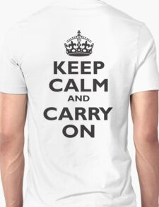 KEEP CALM, & CARRY ON, BE BRITISH, BLIGHTY, UK, WWII, PROPAGANDA, IN BLACK Unisex T-Shirt