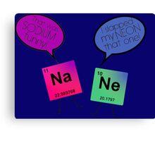 Sodium and Neon Chemistry Pun Canvas Print