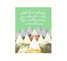 He Moves Mountains - Green Art Print
