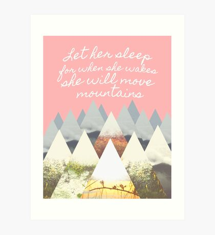 She Moves Mountains - Pink Art Print