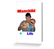 Manchild 4 Life Greeting Card