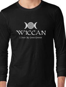 Wiccan -- Trust Your Inner Goddess Long Sleeve T-Shirt