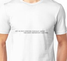 """Heraclitus: """"Let us not concur casually about the most important matters."""" Unisex T-Shirt"""