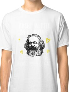 Roses Are Red So Is The State Let Us Be Comrades Because You Are Great Classic T-Shirt