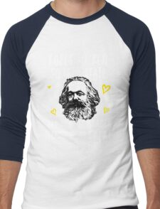 Roses Are Red So Is The State Let Us Be Comrades Because You Are Great Men's Baseball ¾ T-Shirt