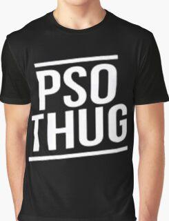 Pso Thug - Black Edition Graphic T-Shirt